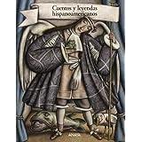 Cuentos y leyendas hispanoamericanos (Cuentos, Mitos Y Libros-Regalo - Libros-Regalo)