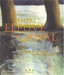 """Afficher """"Entre fleuve et canal"""""""