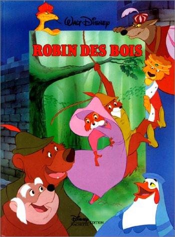 Robin des bois par Walt Disney Company