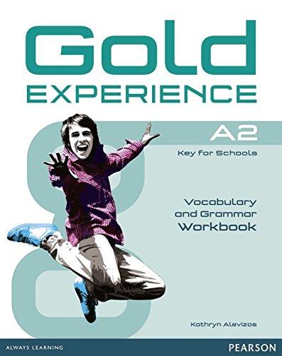 Gold experience  A2  Grammar and vocabulary - Libro de ejercicios con la expansión en línea.  ( para colegios ) por Kathryn Alevizos