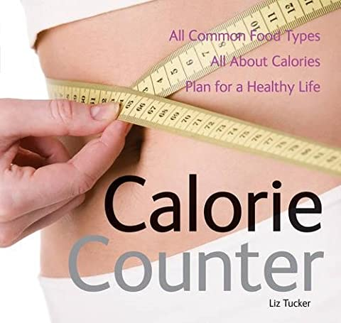 Calorie Counter: All Common Food Types, All About Calories, Plan for a Healthy Life