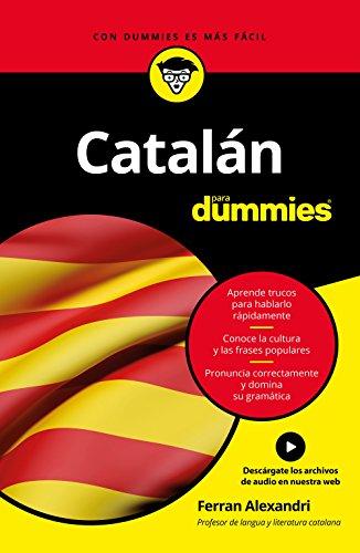 ¡Está escrito en castellano! Seguramente habrás curioseado en las librerías y te habrás enfrentado al fastidioso inconveniente de que todos los libros para aprender catalán están escritos ¡en catalán! Además, se mete de lleno en el cuerpo del idioma ...