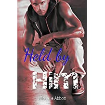 Held by Him (Book 1)