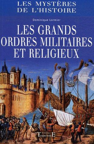 Grands ordres militiaires et religieux
