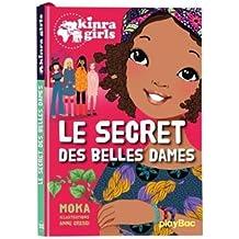Kinra Girls - Le secret des belles dames - Tome 21