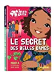 "Afficher ""Kinra girls n° 21 Le secret des belles dames"""