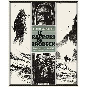 Le Rapport de Brodeck, Tome 1 : L'Autre - Prix Landerneau 2015