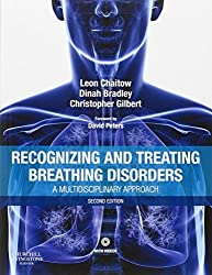 Recognizing and Treating Breathing Disorders: A Multidisciplinary Approach, 2e by Leon Chaitow ND DO (UK) (2013-11-26)