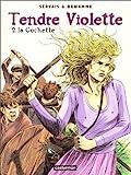 Image de Tendre Violette, tome 2 : La cochette