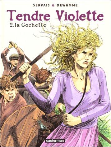 Tendre Violette, tome 2 : La cochette