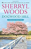 Dogwood Hill (Chesapeake Shores Novels)
