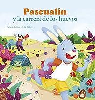 Pascualín y la carrera de los huevos ) par  Varios autores