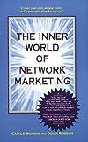Telecharger Livres The Inner World of Network Marketing Paperback by Carole Munson Dondi Robbins (PDF,EPUB,MOBI) gratuits en Francaise