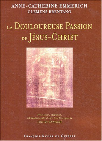 Douloureuse Passion de Jésus-Christ