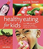 Healthy Eating for Kids: Over 100 Meal Ideas, Recipes and Healthy Eating Tips for Children