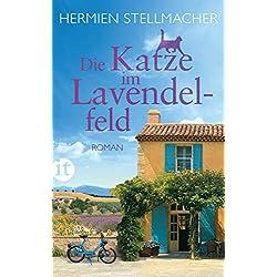 Die Katze im Lavendelfeld: Roman (insel taschenbuch)