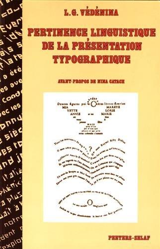 Pertinence Linguistique de La Presentation Typographique. Nsp21 (Numeros Speciaux, Band 21)