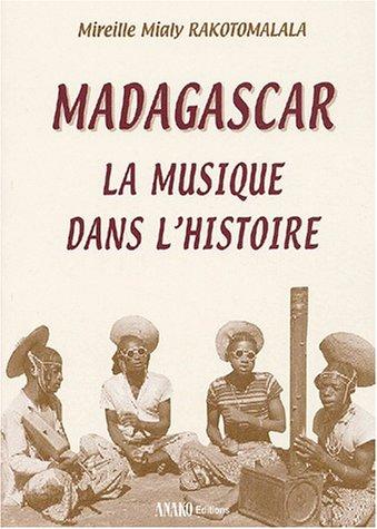 Madagascar, la musique dans l'histoire