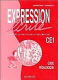 Image de Expression écrite, cycle des apprentissages fondamentaux : CE1, guide pédagogique