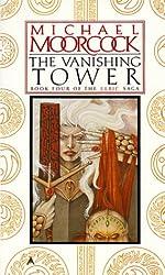 The Vanishing Tower (Elric Saga)