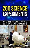 Best Science Experiments - 200 Science Experiments: The Best Fun Making Science Review