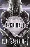 Retour à Gauntlgrym, Tome 1: Archimage