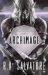 Retour à Gauntlgrym, tome 1 : Archimage par Salvatore