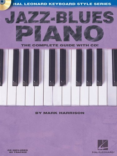Jazz-Blues Piano: The Complete Guide with CD! Hal Leonard Keyboard Style Series by Harrison, Mark (2006) Paperback