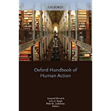 Oxford Handbook of Human Action (Social Cognition and Social Neuroscience)