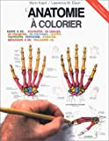 anatomie a colorier 2?me ?dition