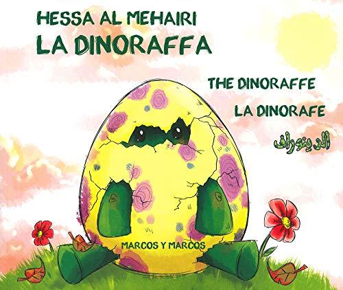 La dinoraffa. Ediz. italiana, inglese, francese e araba