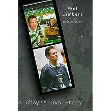 A Bhoy's Own Story