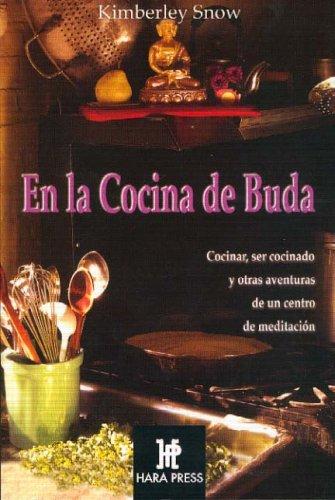 En La Cocina De Buda (Espiritualidad De Hoy)