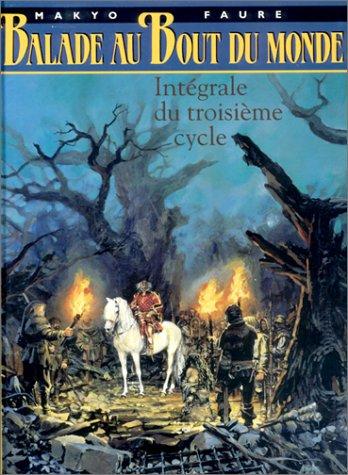 La Balade au bout du monde, L'intégrale : tomes 8 à 12 (Coffret)