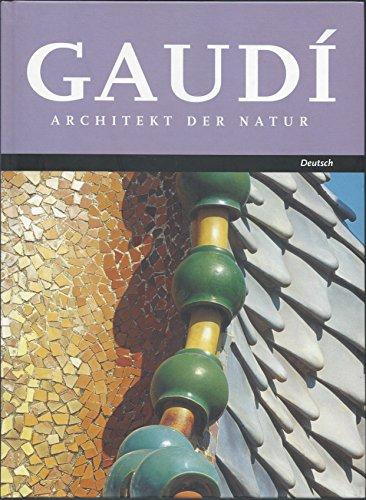 GAUDI-ARCHITEKT DER NATUR (ARQUITECTURA) por Cabré  Tate