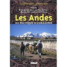 Les Andes, de la forêt vierge au Pacifique