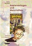 Kopiervorlagen und Materialien zuHarry Potter und der Stein der Weisen: Deutsch für das 5.-7. Schuljahr