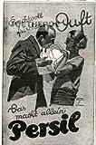 1925 - Inserat / Anzeige: NUR IT PERSIL - Grösse : ca. 90 x 130 Millimeter - alte Werbung / Originalwerbung/ Printwerbung / Anzeigenwerbung / Advertisement