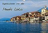 Impressionen von der Monte Isola (Wandkalender 2019 DIN A3 quer): Eindrücke und Einblicke von der Monte Isola im Iseosee (Geburtstagskalender, 14 Seiten ) (CALVENDO Orte)