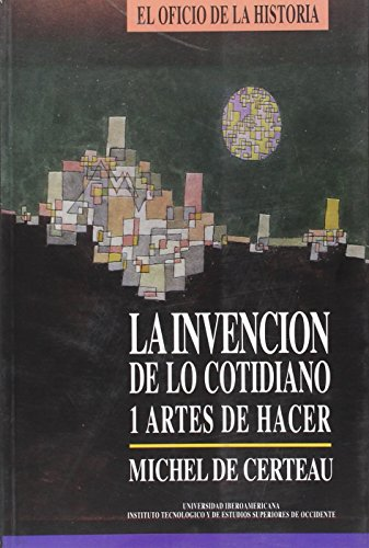 Descargar Libro La invención de lo cotidiano 1: Artes del hacer de Michel de Certeau