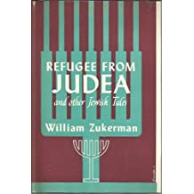 Refugee from Judea,: And other Jewish tales