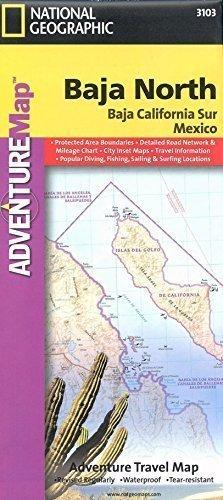 Northern Baja California Map, waterproof, GPS-compatible. by National Geographic Society (2008-12-10) Baja Gps