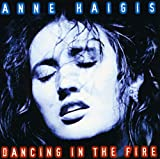 Anne Haigis: Dancing in the Fire (Audio CD)