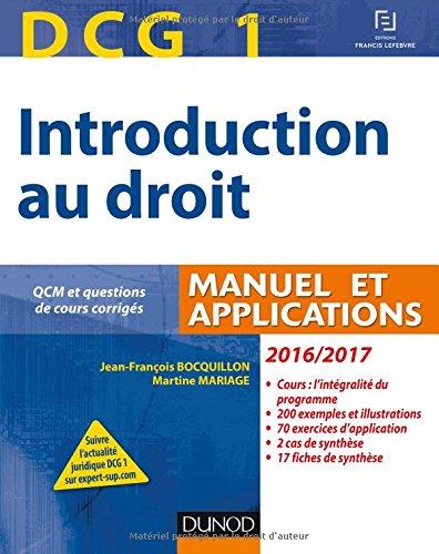 DCG 1 - Introduction au droit 2016/2017 - 10e d. - Manuel et Applications, QCM: Manuel et Applications, QCM et questions de cours corriges