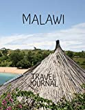 Malawi Travel Journal: Amazing Journeys Write Down your Experiences Photo Pockets 8.5 x 11
