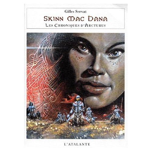 Chroniques d'Arcturus 1 - Skinn Mac Dana