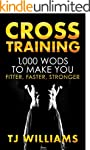 Cross Training: 1,000 WOD's To Make Y...