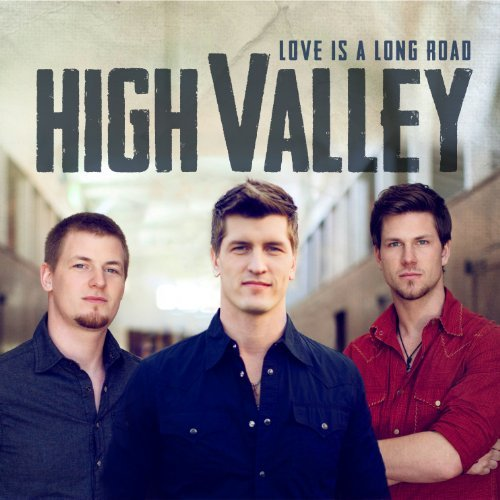 love-is-a-long-road-by-high-valley-2012-06-19