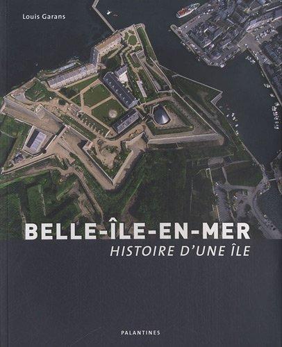 Belle-Ile-en-mer : Histoire d'une île