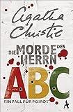 Die Morde des Herrn ABC: Ein Fall für Poirot (Hercule Poirot)